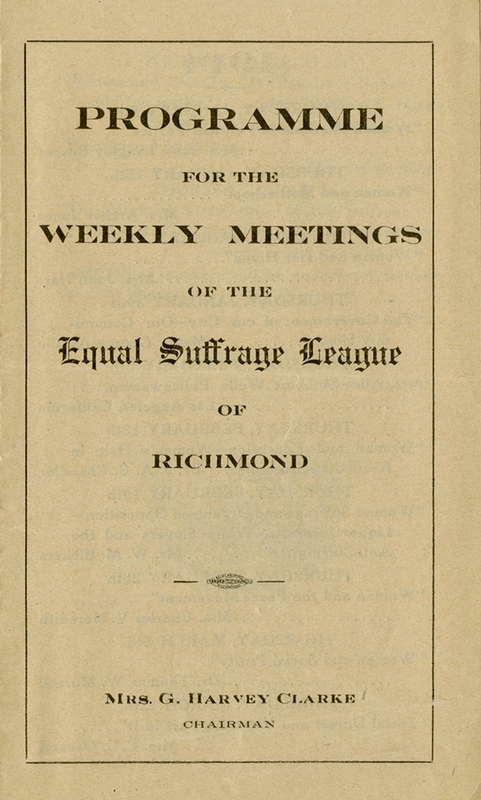 Programme for the Weekly Meetings of the Equal Suffrage League of Richmond