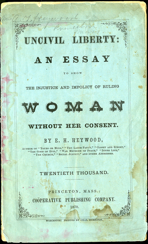 Uncivil Liberty: an essay to show the injustice and impolicy of ruling Woman without her consent