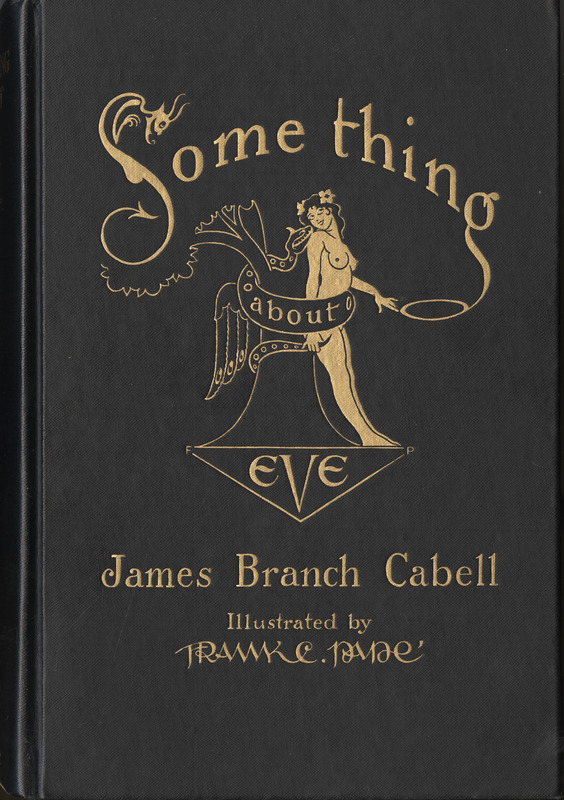 Coverr of James Branch Cabell's copy of <em>Something About Eve; A Comedy of Fig-leaves</em> by James Branch Cabell, 1929 illustrated edition.