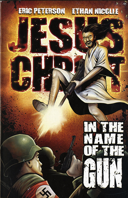 Jesus Christ: In the Name of the Gun: Hollow Cost no. 1, MAR 2009