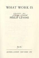 Signature of author, Philip Levine, on title page in Larry Levis' copy of <em>What Work Is: Poems</em> by Philip Levine, 1991