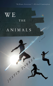 <p><em>We the Animals</em></p>