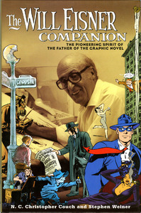Will Eisner Companion: the pioneering spirit of the father of the graphic novel