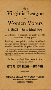The Virginia League of Women Voters. A League Not a Political Party [handbill]