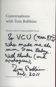 PS 3568_O233Z46_2011 Conversations with Tom Robbins title page inscription.jpg
