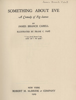 Title page of James Branch Cabell's copy of <em>Something About Eve; A Comedy of Fig-leaves</em> by James Branch Cabell, 1929 illustrated edition. Signed by Cabell.