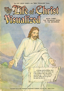 Life of Christ Visualized Book Three rsz.jpg
