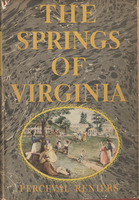 Cover of James Branch Cabell's copy of <em>The Springs of Virginia; Life, Love and Death at the Waters, 1775-1900</em> by Perceval Reniers, 1941.