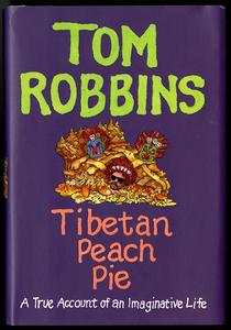 PS 3568_O233A3_2014 Tom Robbins Tibetan Peach Pie cover rsz.jpg