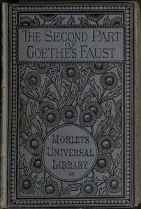 PT 1919_A1 1886 Second Part of Goethes Faust Moreleys Universal Library.jpg