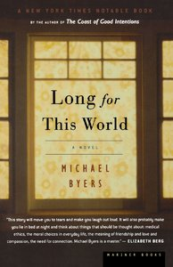 2004_Long for this World Michael Byers.jpg