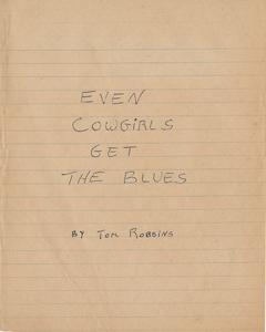 Handwritten notebook No. 1, Even Cowgirls Get the Blues