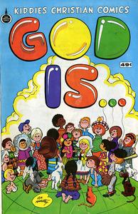 God Is: Spire Christian Comics no.  1975