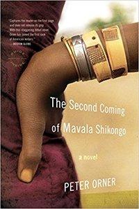 2007_The Second Coming of Mavala Shikongo_Peter Orner.jpg